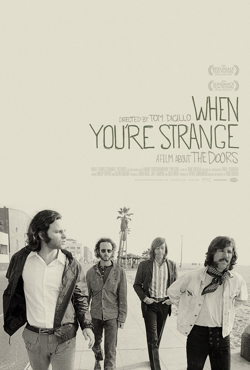 "Documentary Doors - ""When you're strange"""