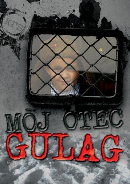 Môj otec Gulag