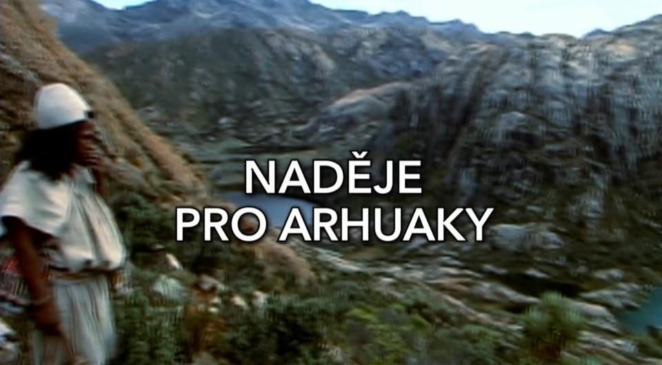 Dokument Naděje pro Arhuaky