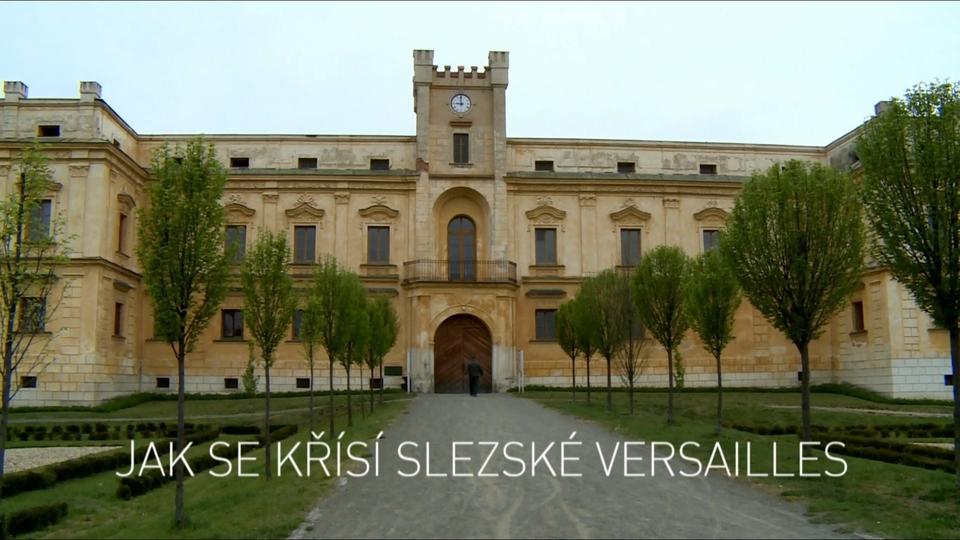 Dokument Jak se křísí slezské Versailles