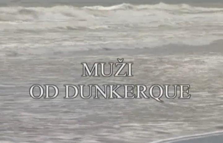 Dokument Muži od Dunkerque