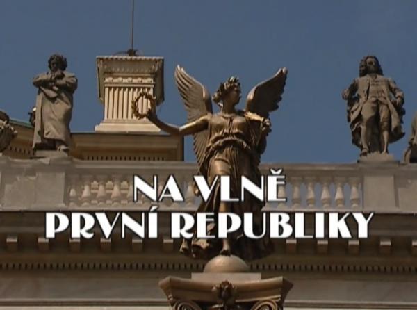 Na vlně první republiky