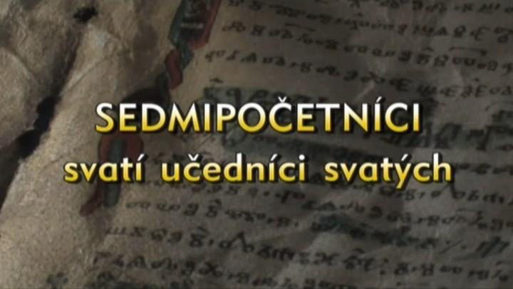 Dokument Sedmipočetníci - svatí učedníci svatých