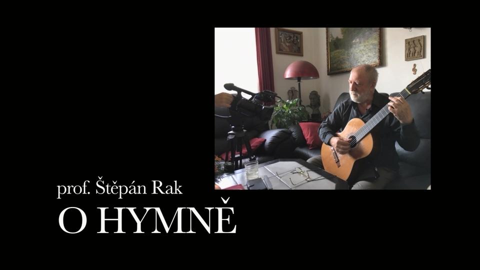 Dokument Prof. Štěpán Rak: O hymně