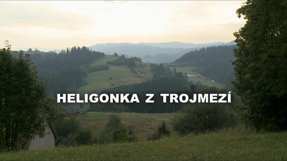 Dokument Heligonka z trojmezí