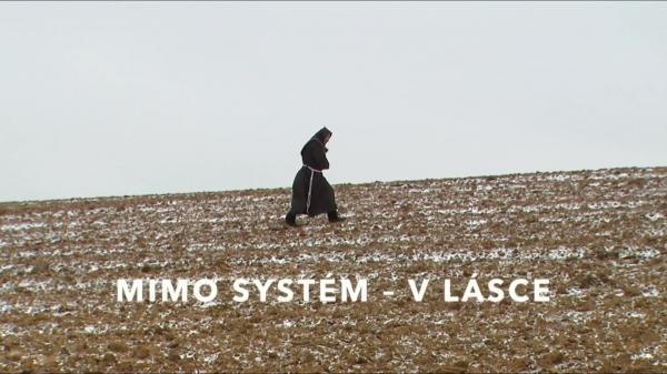Mimo systém - v lásce